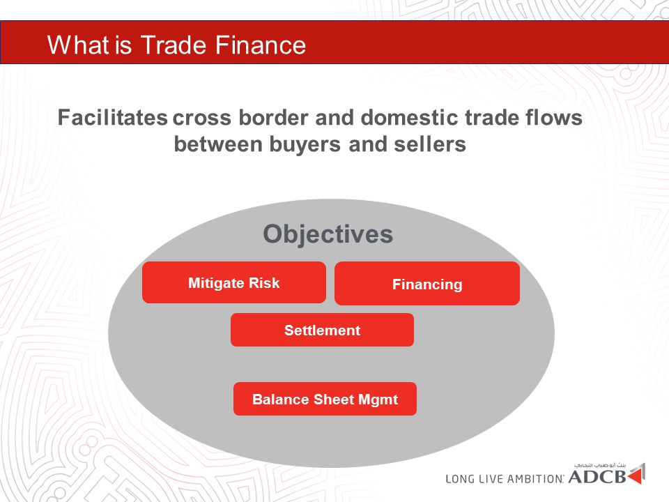 What is Trade Finance Objectives