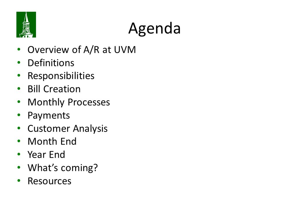 Agenda Overview of A/R at UVM Definitions Responsibilities