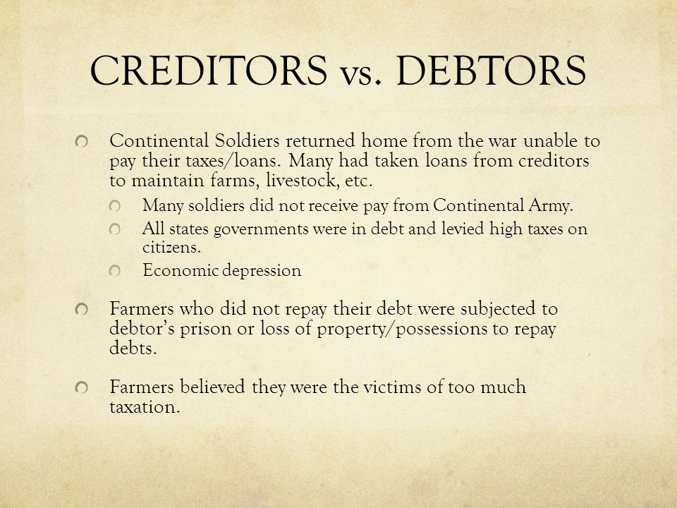 CREDITORS vs. DEBTORS