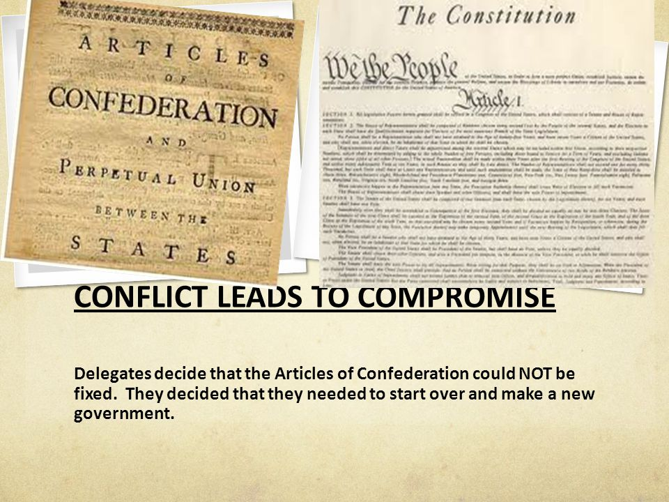 CONFLICT LEADS TO COMPROMISE