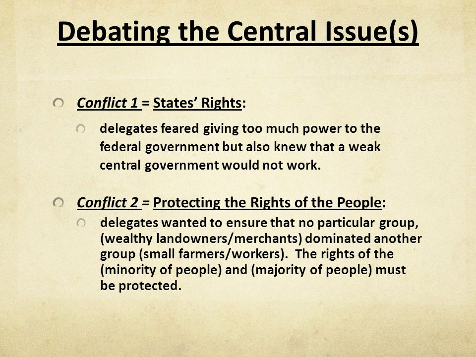 Debating the Central Issue(s)