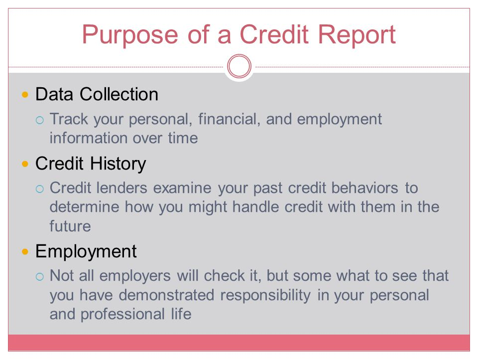 Purpose of a Credit Report