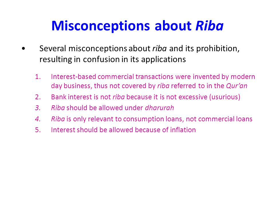 Misconceptions about Riba