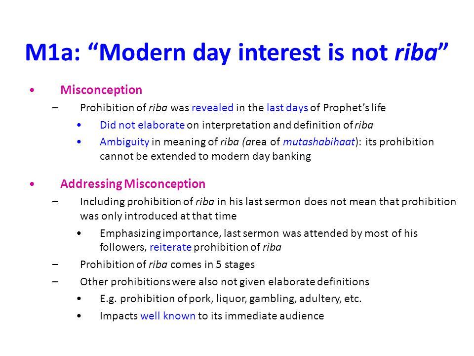 M1a: Modern day interest is not riba