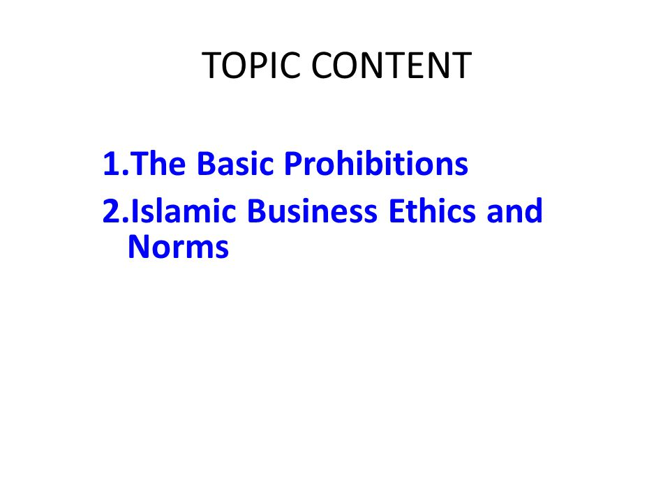 The Basic Prohibitions Islamic Business Ethics and Norms