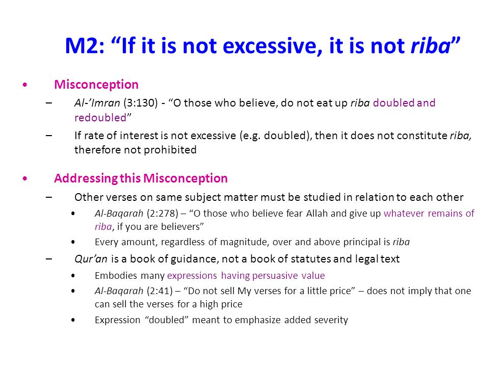 M2: If it is not excessive, it is not riba