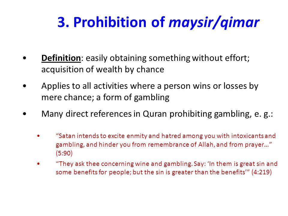 3. Prohibition of maysir/qimar