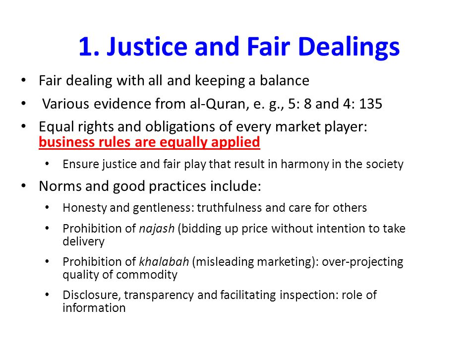 1. Justice and Fair Dealings
