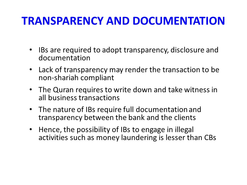 TRANSPARENCY AND DOCUMENTATION