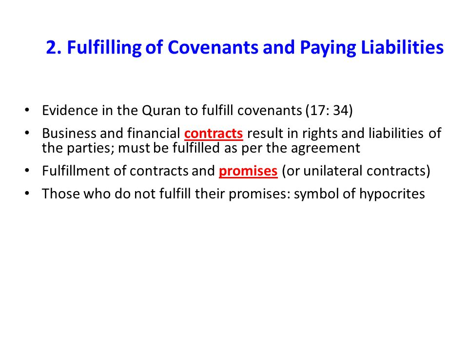 2. Fulfilling of Covenants and Paying Liabilities