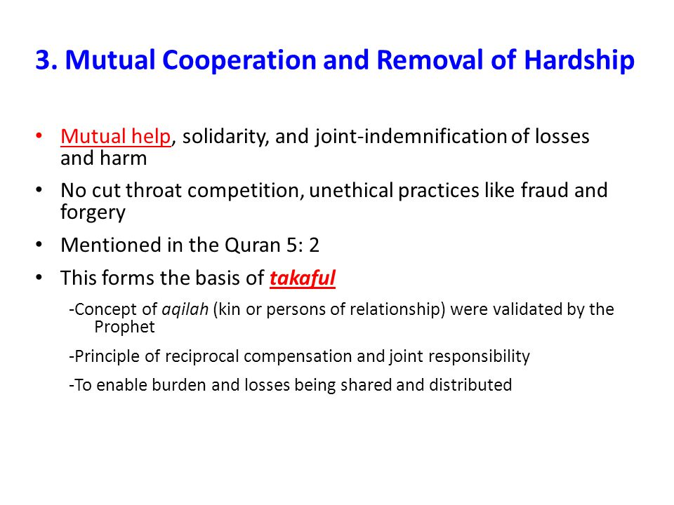 3. Mutual Cooperation and Removal of Hardship
