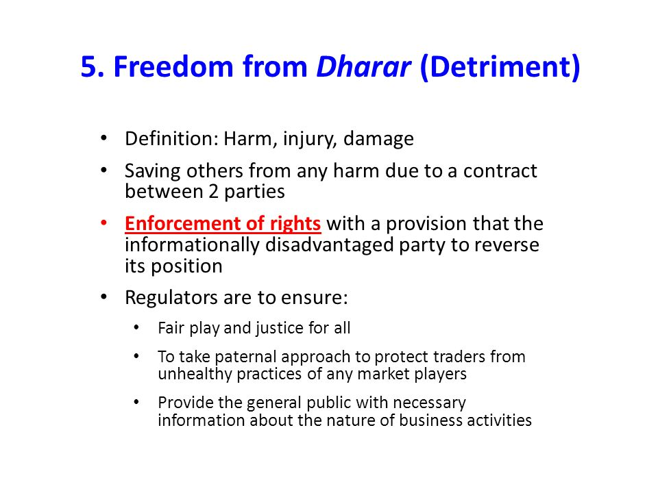 5. Freedom from Dharar (Detriment)