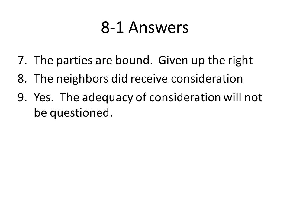 8-1 Answers The parties are bound. Given up the right