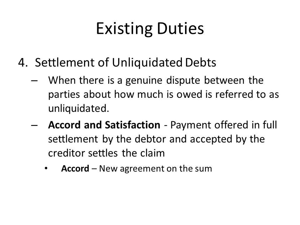 Existing Duties Settlement of Unliquidated Debts