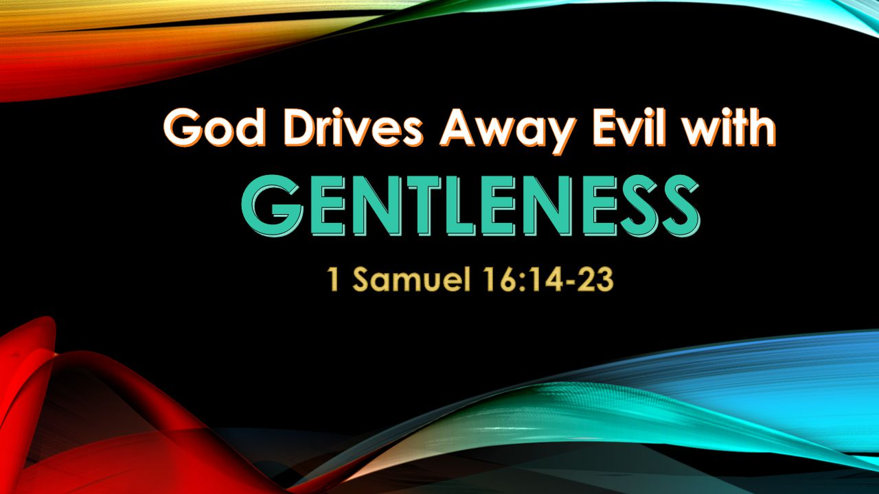 God Drives Away Evil with
