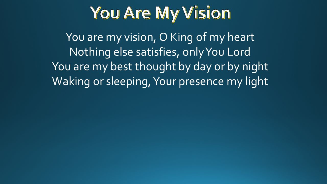 You Are My Vision