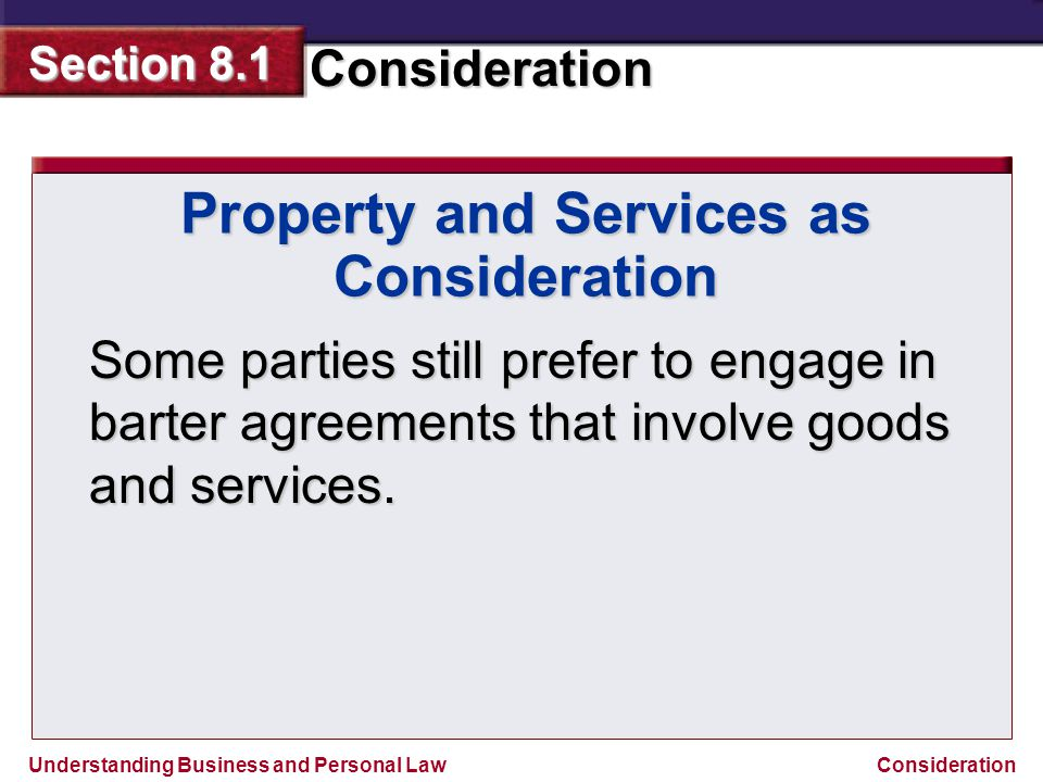 Property and Services as Consideration