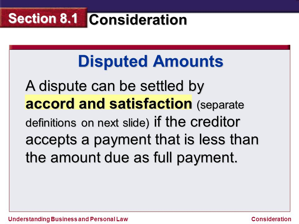 Disputed Amounts A dispute can be settled by