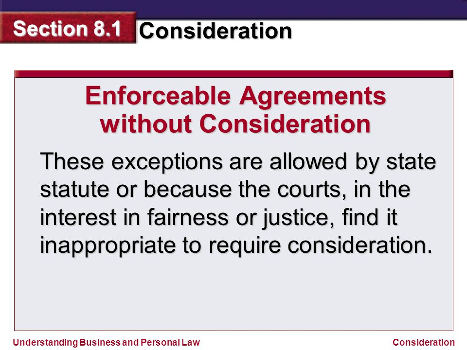 Enforceable Agreements without Consideration