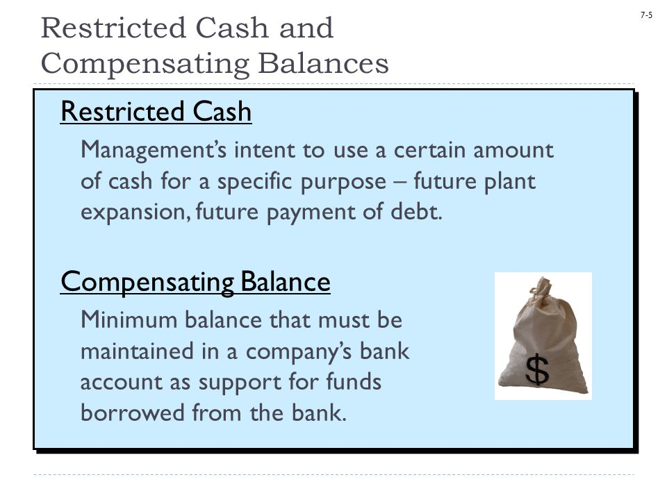 Restricted Cash and Compensating Balances