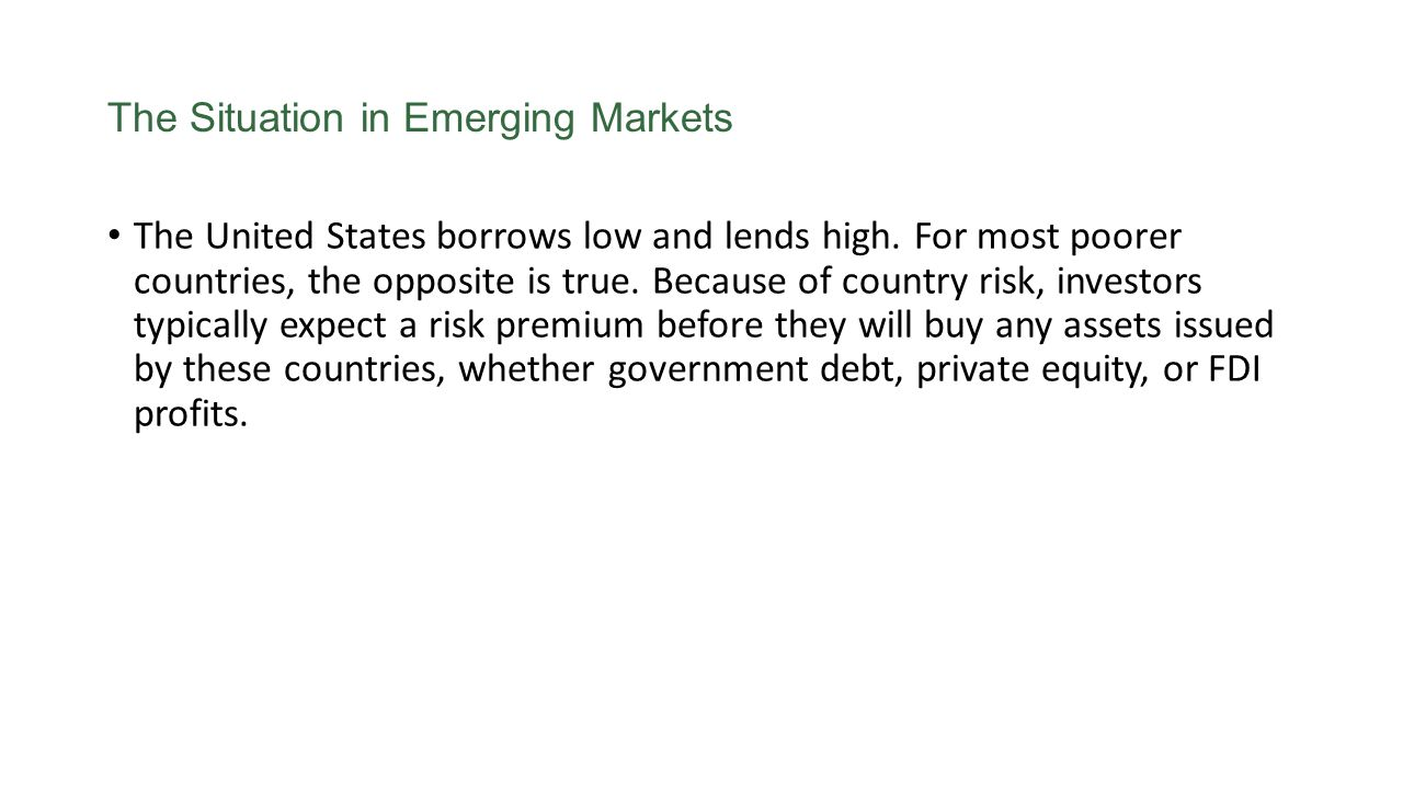The Situation in Emerging Markets