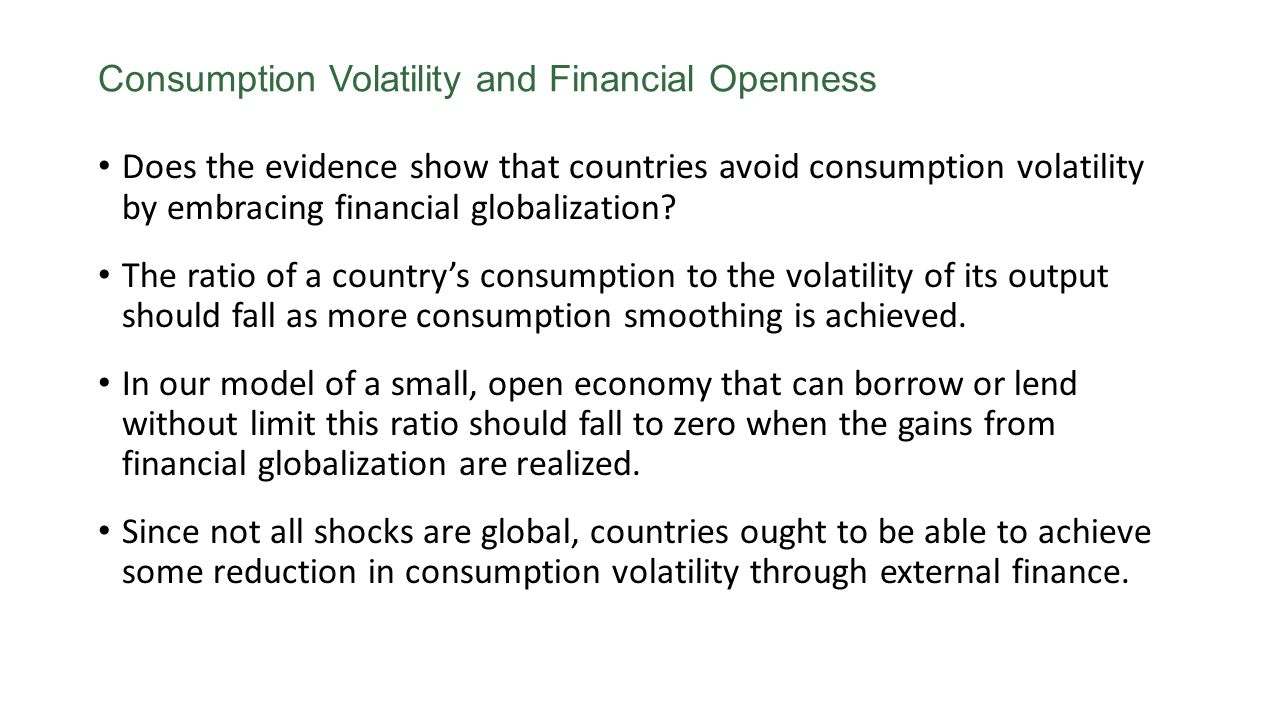 Consumption Volatility and Financial Openness