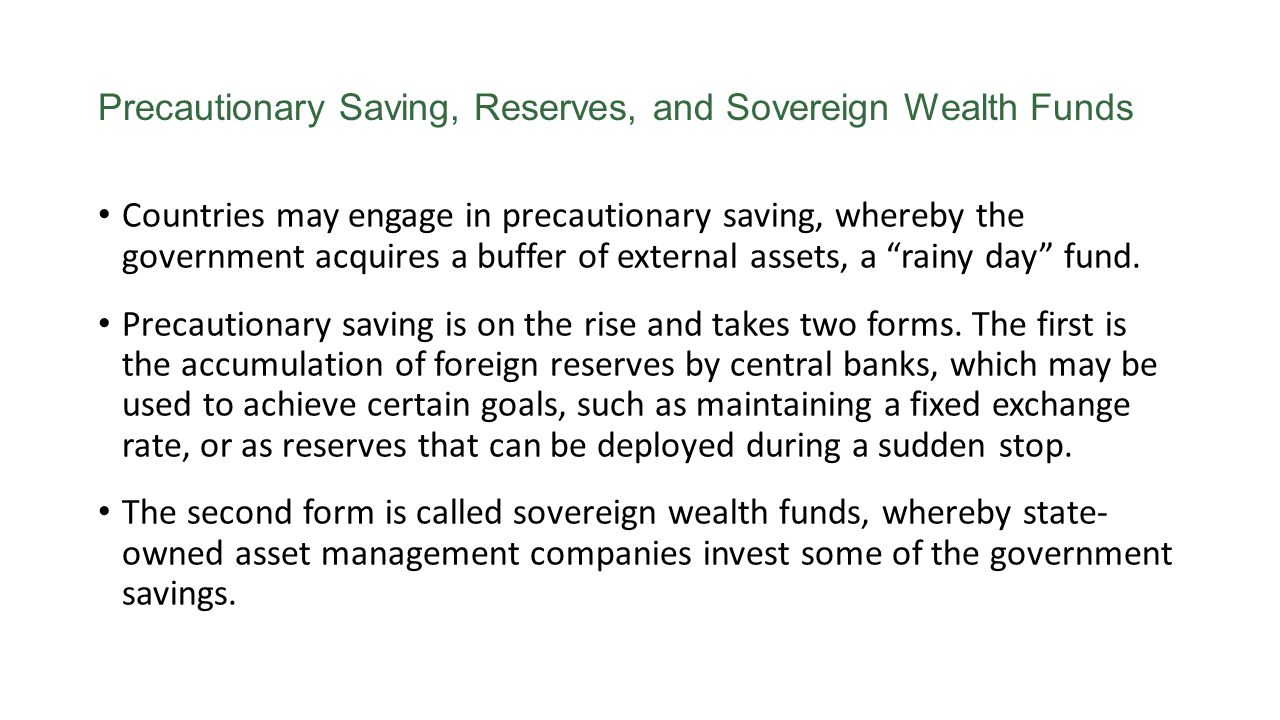 Precautionary Saving, Reserves, and Sovereign Wealth Funds
