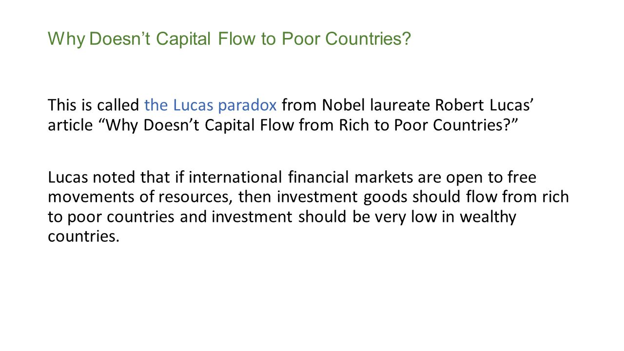 Why Doesn't Capital Flow to Poor Countries