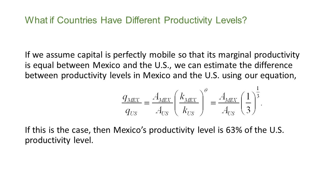 What if Countries Have Different Productivity Levels