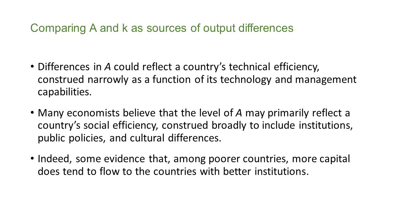 Comparing A and k as sources of output differences