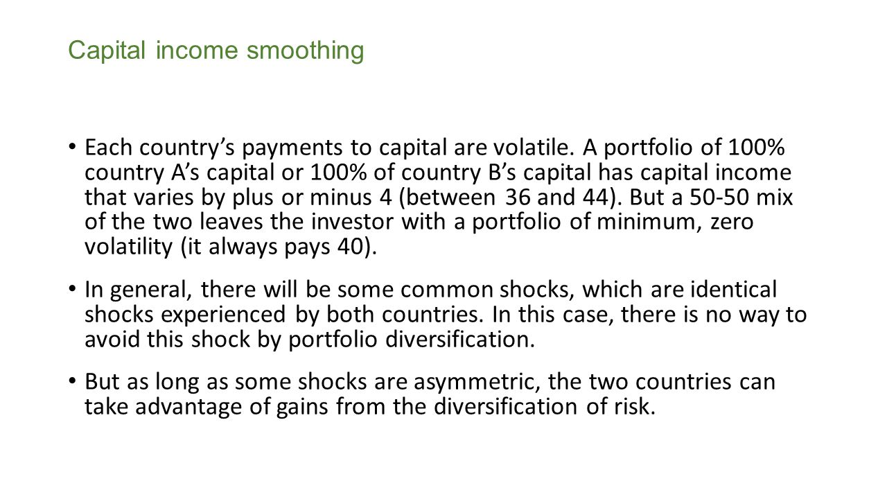 Capital income smoothing