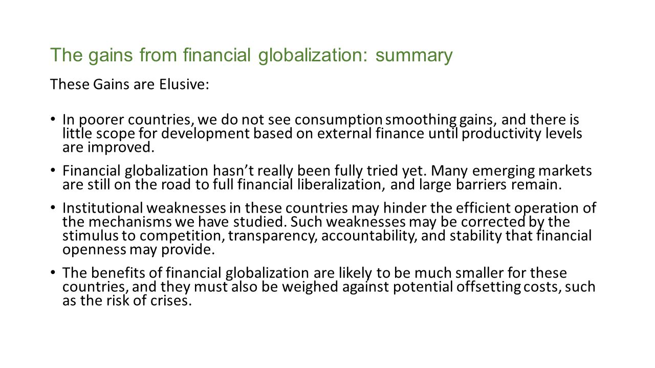 The gains from financial globalization: summary