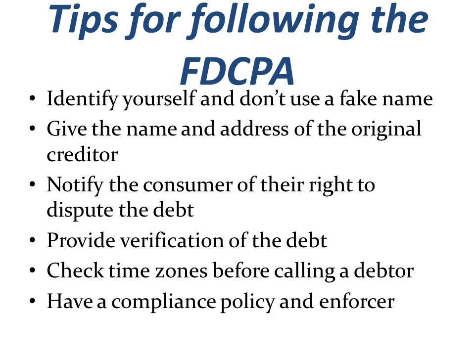 Tips for following the FDCPA