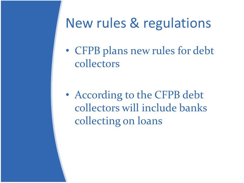 New rules & regulations