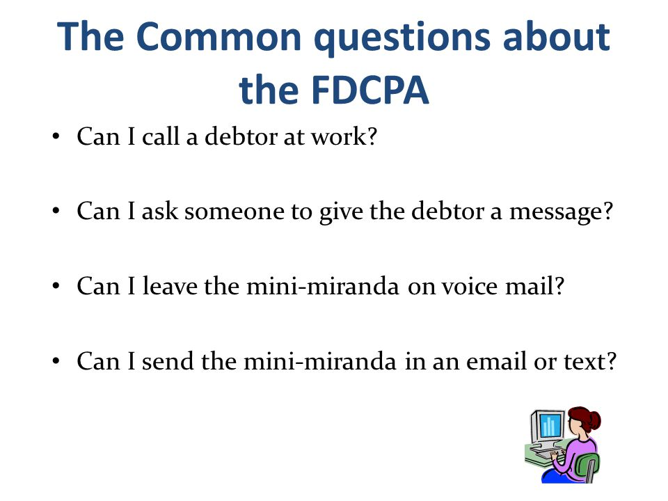 The Common questions about the FDCPA