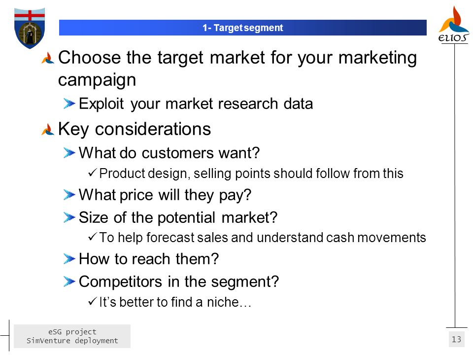 Choose the target market for your marketing campaign