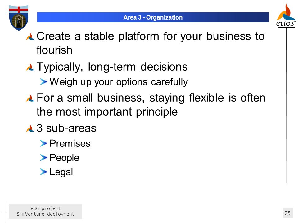 Create a stable platform for your business to flourish
