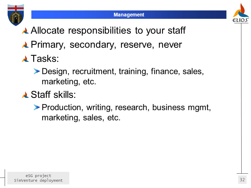 Allocate responsibilities to your staff