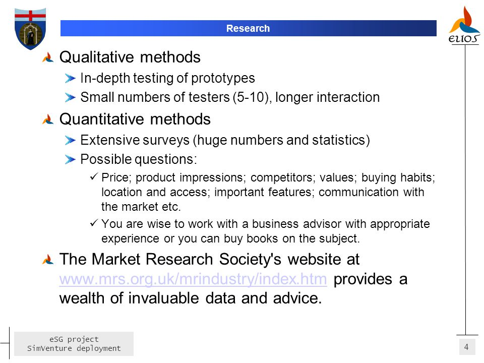 Qualitative methods Quantitative methods
