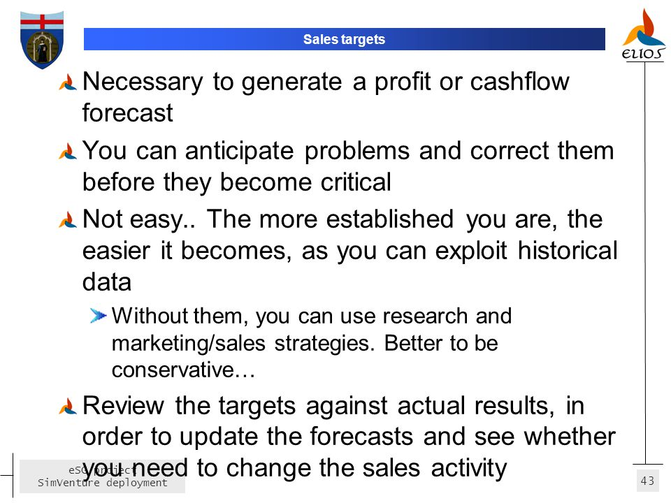 Necessary to generate a profit or cashflow forecast