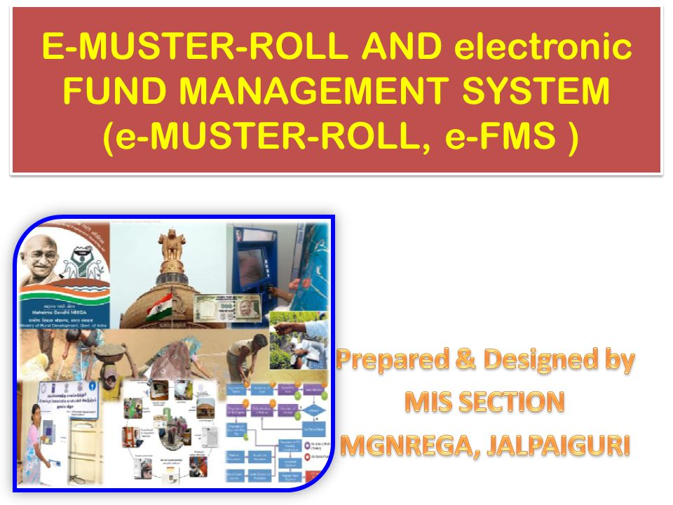 Prepared & Designed by MIS SECTION MGNREGA, JALPAIGURI