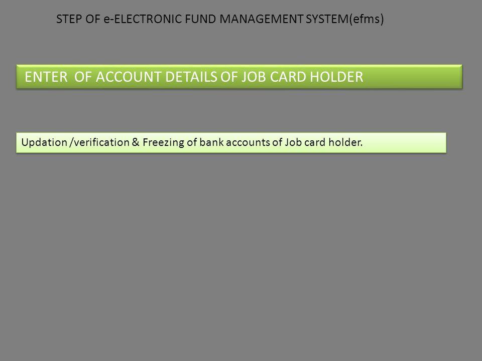 ENTER OF ACCOUNT DETAILS OF JOB CARD HOLDER