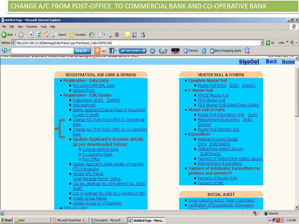 CHANGE A/C FROM POST-OFFICE TO COMMERCIAL BANK AND CO-OPERATIVE BANK