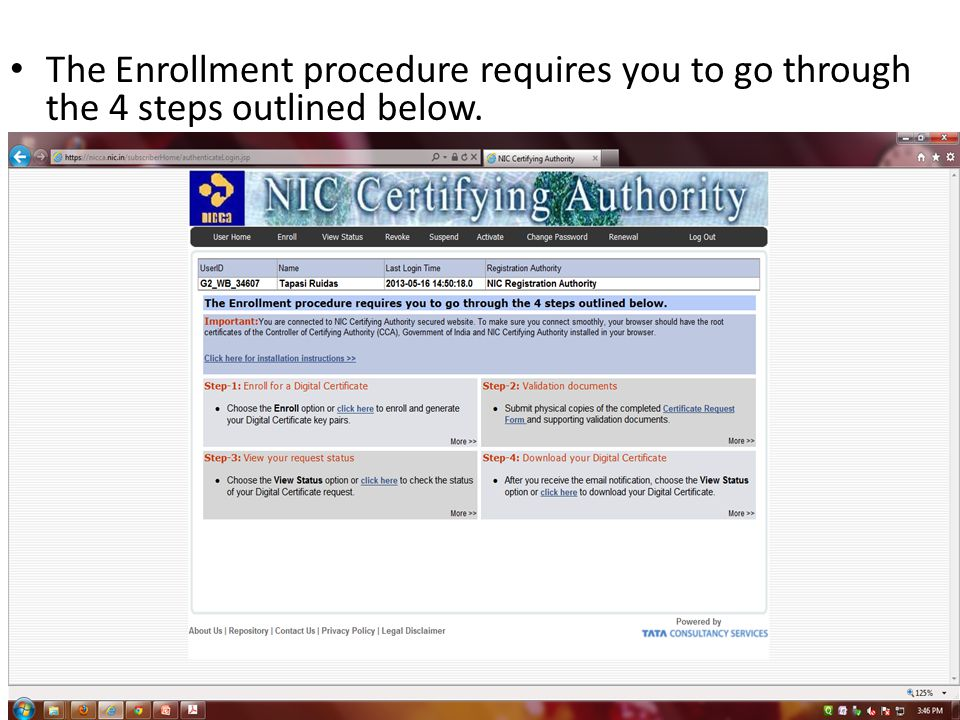 The Enrollment procedure requires you to go through the 4 steps outlined below.