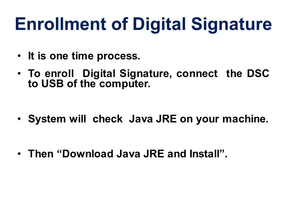 Enrollment of Digital Signature