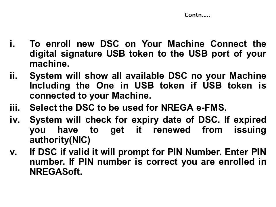 Select the DSC to be used for NREGA e-FMS.
