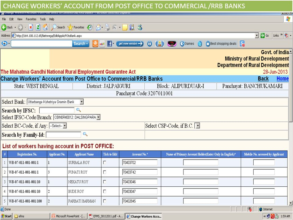 CHANGE WORKERS' ACCOUNT FROM POST OFFICE TO COMMERCIAL /RRB BANKS