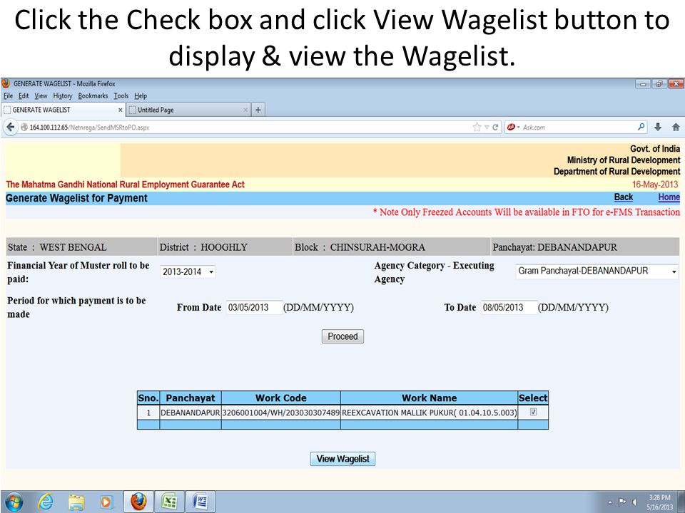 Click the Check box and click View Wagelist button to display & view the Wagelist.