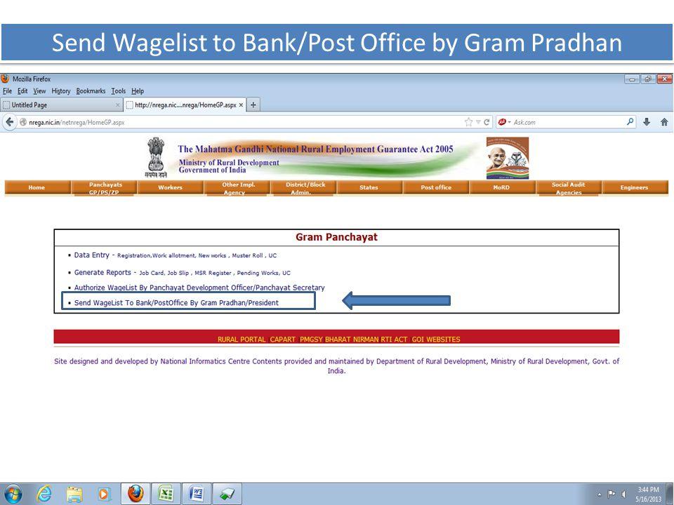 Send Wagelist to Bank/Post Office by Gram Pradhan