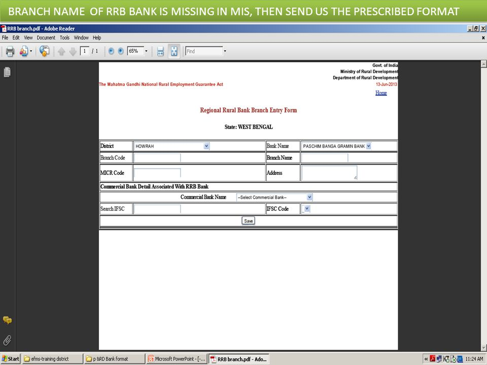 BRANCH NAME OF RRB BANK IS MISSING IN MIS, THEN SEND US THE PRESCRIBED FORMAT